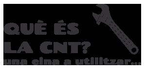 Què és la CNT?