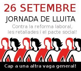 Declaració del sindicalisme de classe i alternatiu:  Convocatòria de jornada de lluita pel 26 de setembre