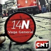 CNT convocarà vaga general el 14N per fer front la reforma laboral,  les retallades i el saqueig contra la classe treballadora