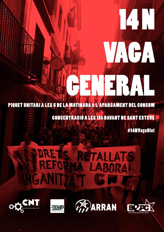 Cartell de la Vaga General. Accions conjuntes CNT, CUP, Arran i SEPC