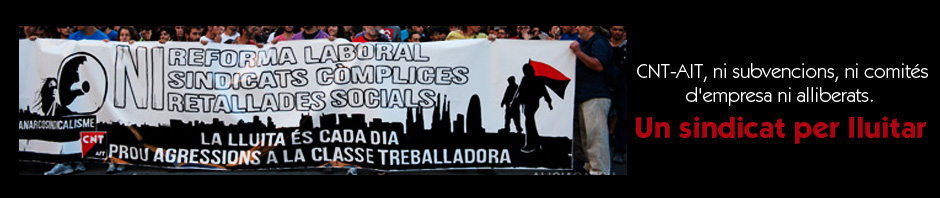 CNT acusa al govern de practicar una política intencionada de destrucció d'ocupació i augment de l'atur