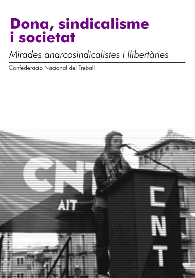 Dossier: Dona, sindicalisme i societat