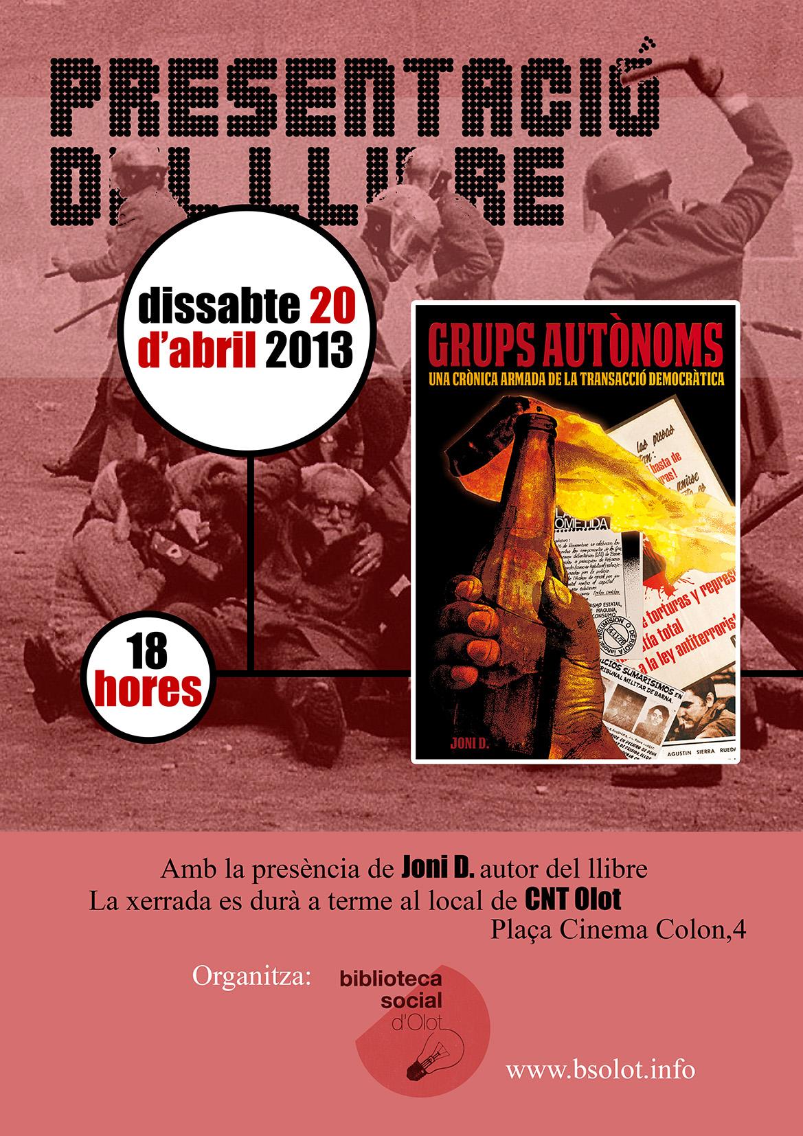 """Presentació del llibre """"GRUPS AUTÒNOMS"""" Una crònica armada de la Transacció democràtica"""