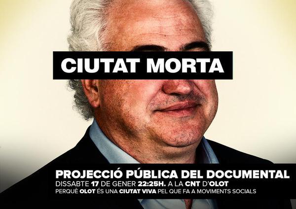 """Dissabte 17 a les 22:25h. Projecció de """"Ciutat Morta"""" a CNT Olot."""