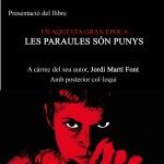 """Presentació """"En aquesta gran època… les paraules són punys"""" de Jordi Martí Font"""