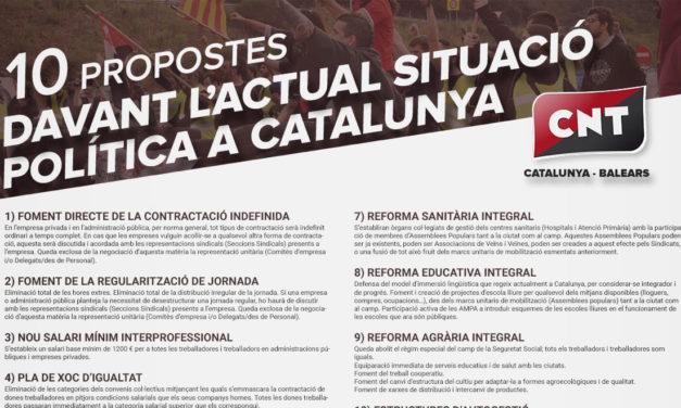 10 PROPOSTES DAVANT L'ACTUAL SITUACIÓ POLÍTICA A CATALUNYA