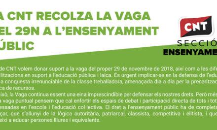 LA CNT RECOLZA LA VAGA DEL 29N A L'ENSENYAMENT PÚBLIC