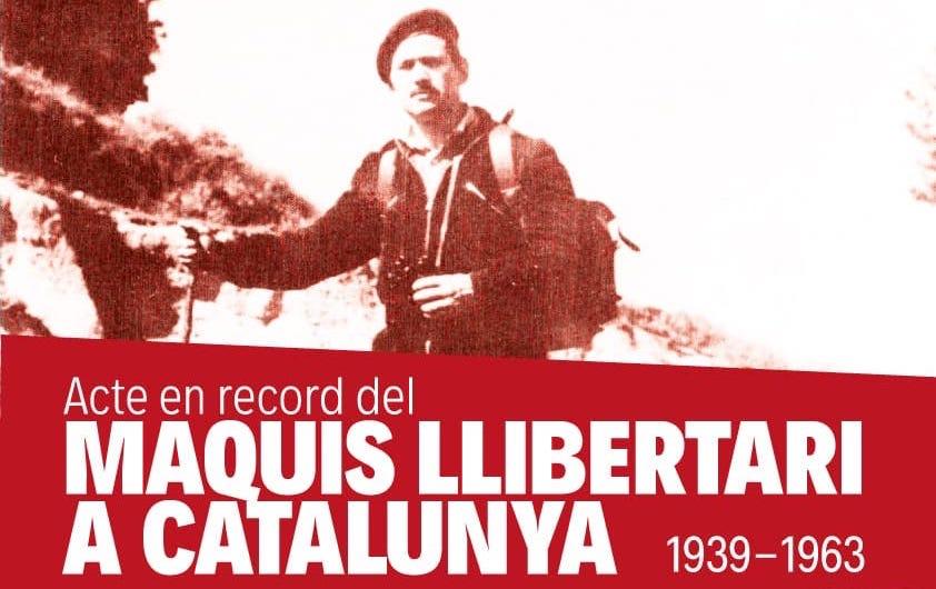 ACTE EN RECORD DEL MAQUIS LLIBERTARI A CATALUNYA 1939-1963