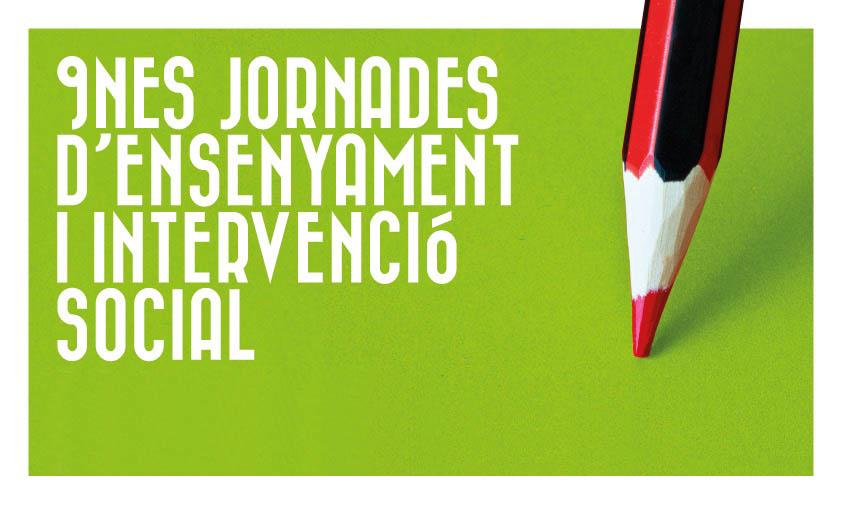 Novenes Jornades d'Ensenyament i Intervenció Social, a Figueres