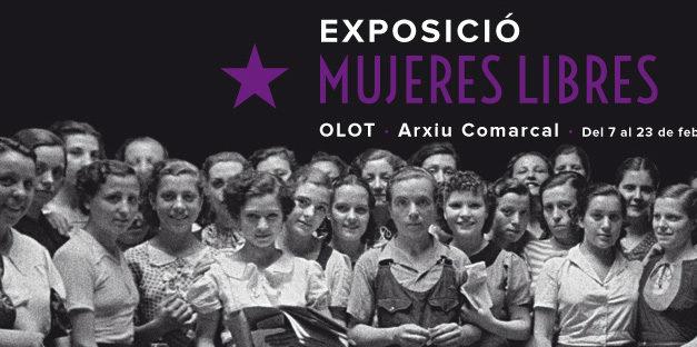 L'EXPOSICIÓ «MUJERES LIBRES (1936-1939), PRECURSORAS DE UN MUNDO NUEVO» ARRIBA A OLOT