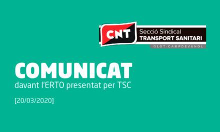 COMUNICAT DE LA SECCIÓ SINDICAL TRANSPORT SANITARI OLOT – CAMPDAVANOL DAVANT L'ERTO PRESENTAT PER TSC